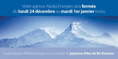 Alaska Energies fermeture hiver 2018