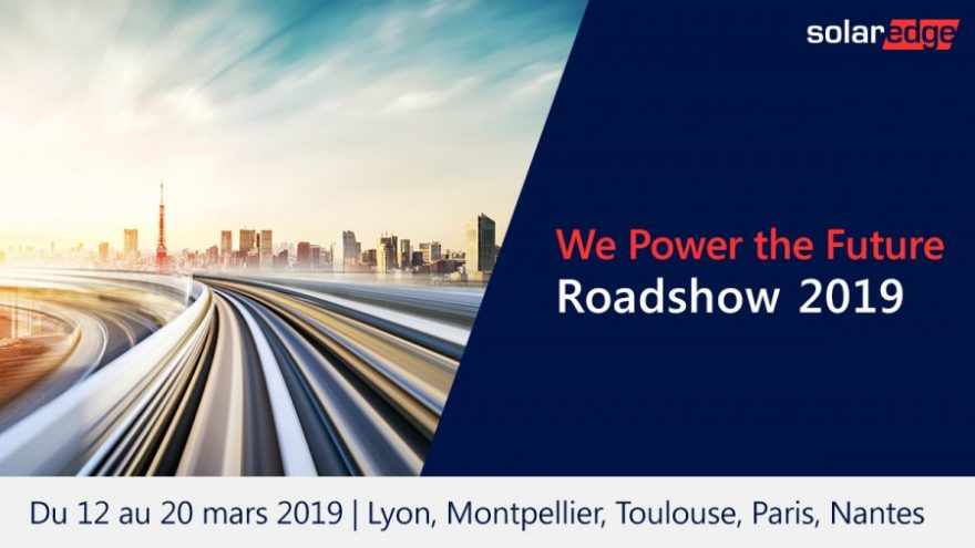 Roadshow SolarEdge mars 2019